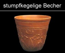 stumpfkegelige Becher